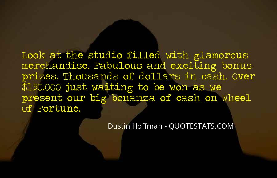 Dustin Hoffman Quotes #1767384
