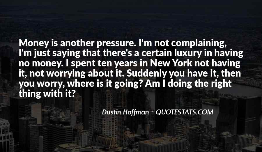 Dustin Hoffman Quotes #33711
