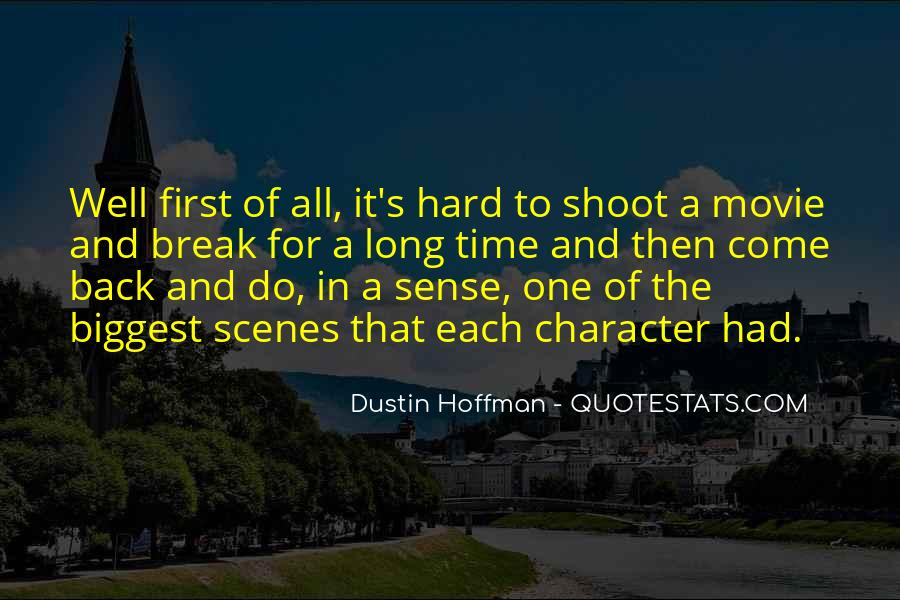 Dustin Hoffman Quotes #790668
