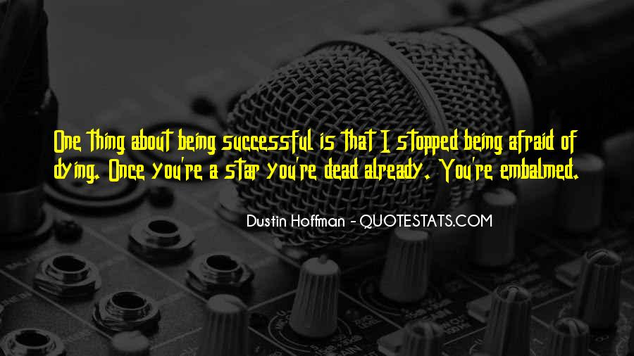Dustin Hoffman Quotes #978540