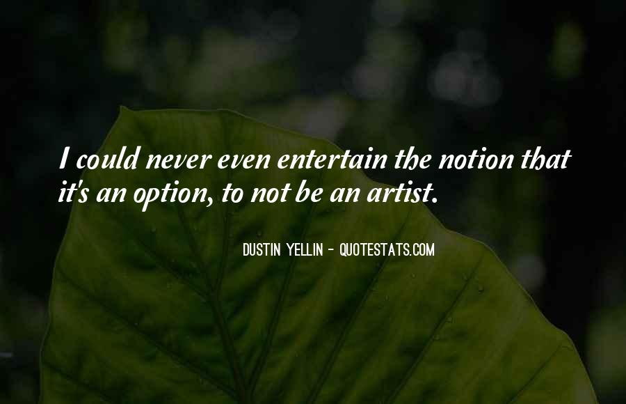 Dustin Yellin Quotes #645418