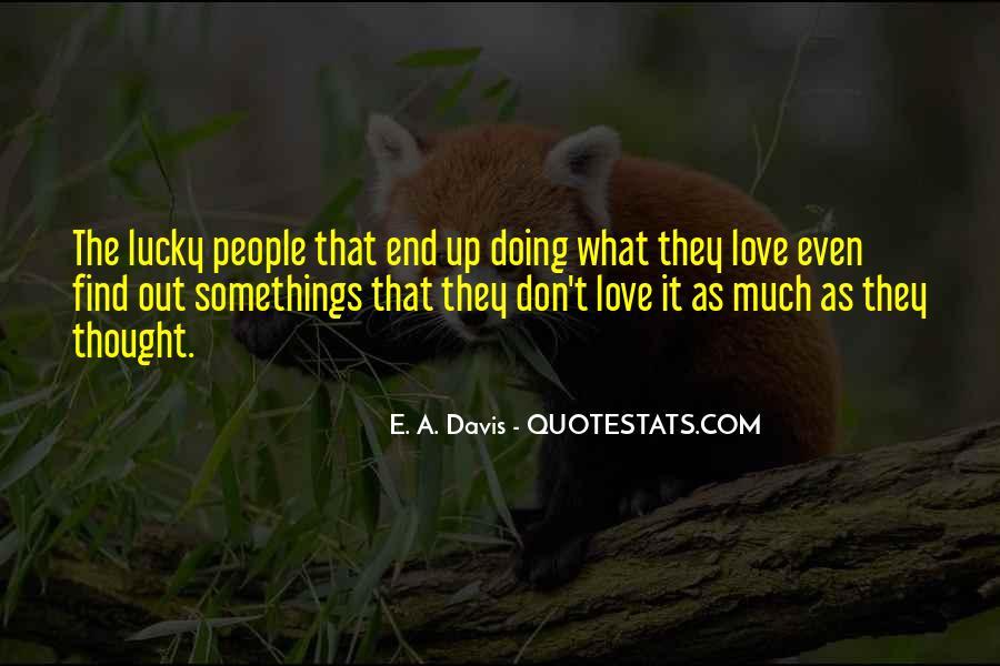 E. A. Davis Quotes #103702