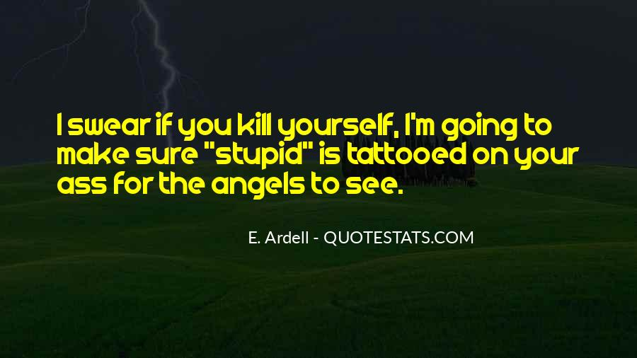 E. Ardell Quotes #783304