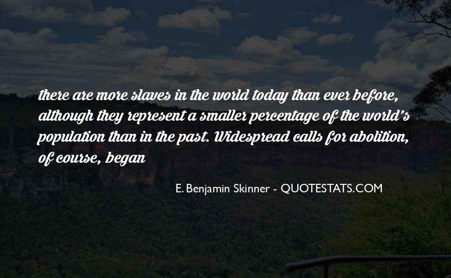 E. Benjamin Skinner Quotes #1506244