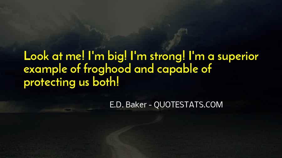 E.D. Baker Quotes #1008212