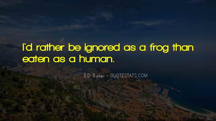 E.D. Baker Quotes #1055454