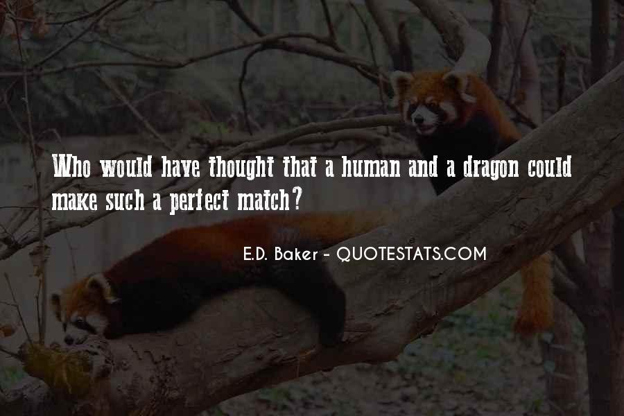 E.D. Baker Quotes #1534807