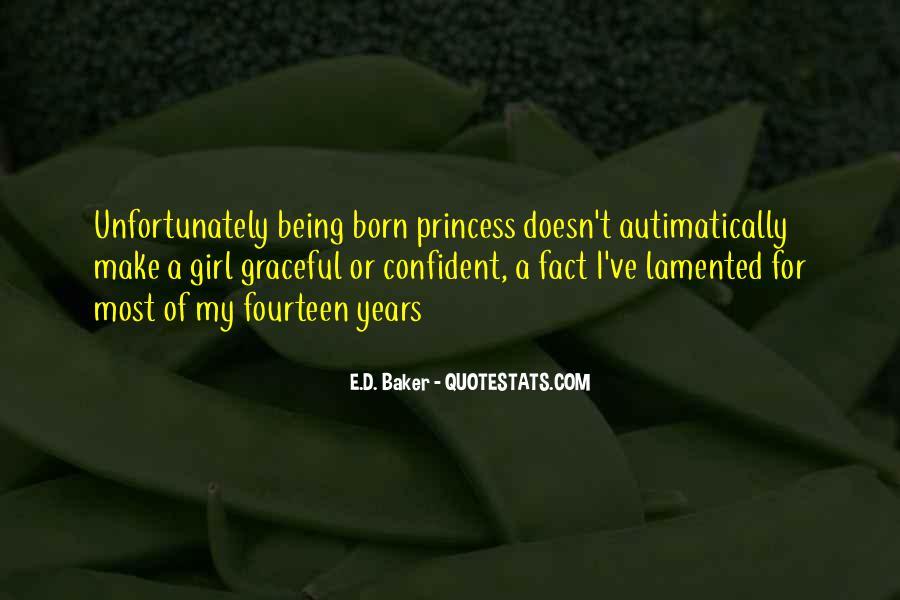 E.D. Baker Quotes #1606638