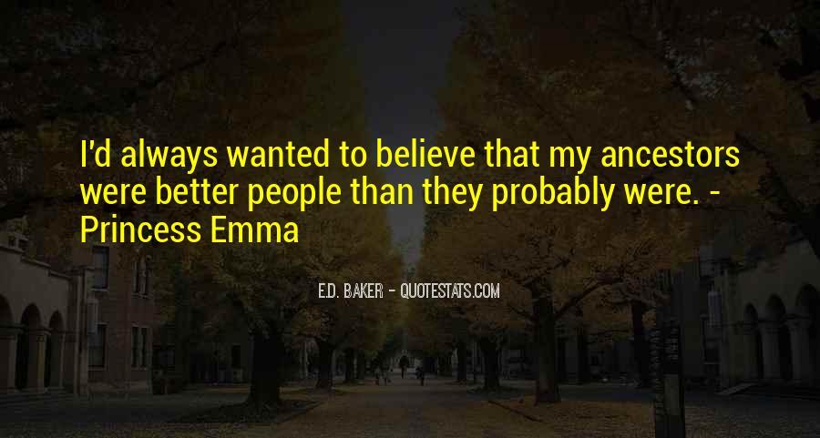 E.D. Baker Quotes #329582