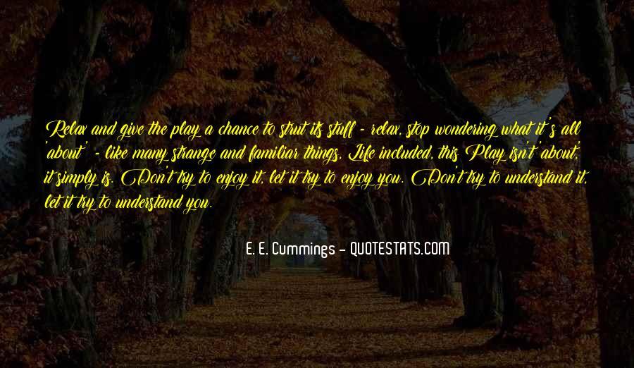 E. E. Cummings Quotes #213890