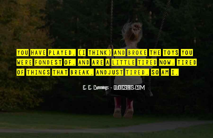 E. E. Cummings Quotes #378432