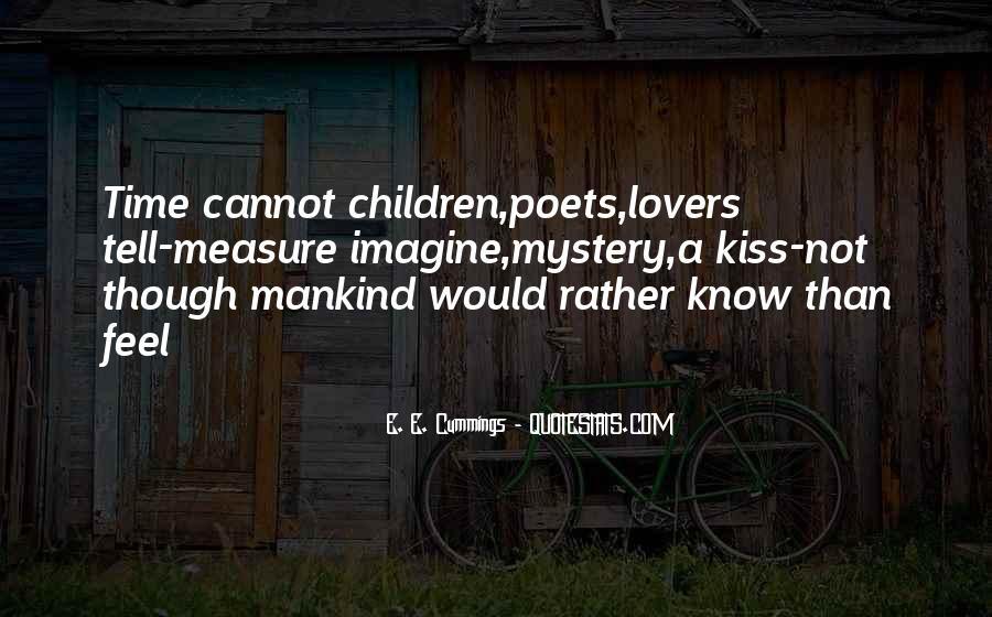 E. E. Cummings Quotes #463629