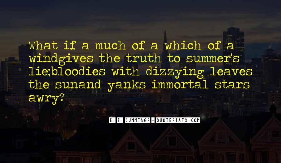 E. E. Cummings Quotes #729894