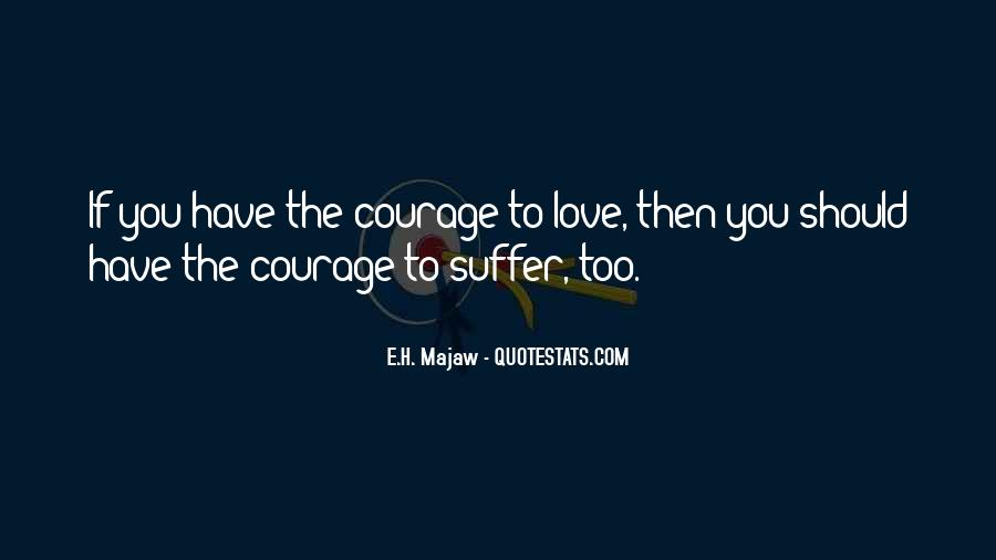 E.H. Majaw Quotes #668052