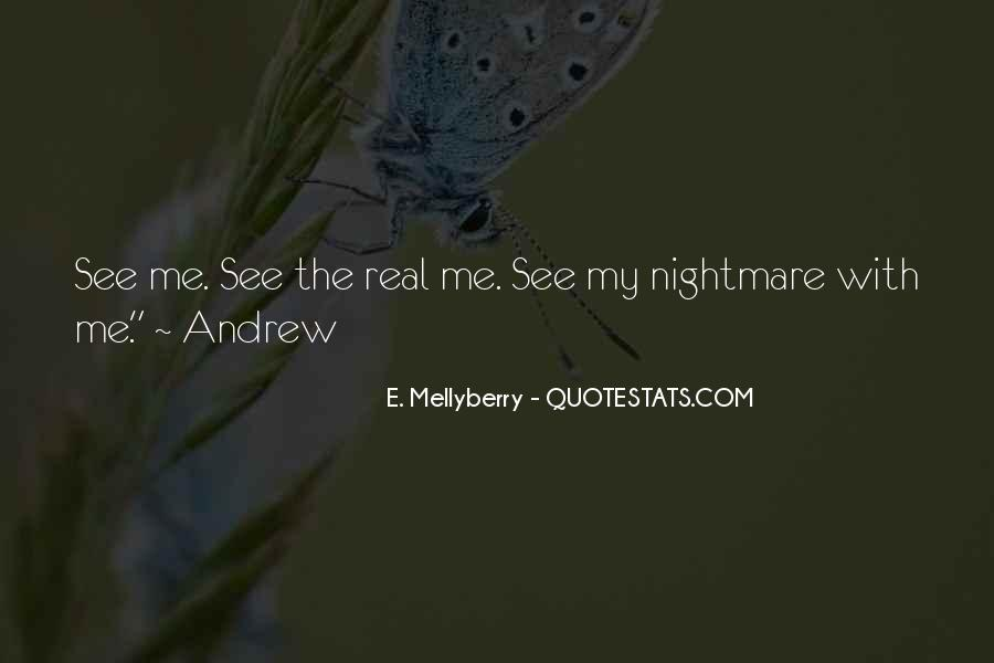 E. Mellyberry Quotes #1014614