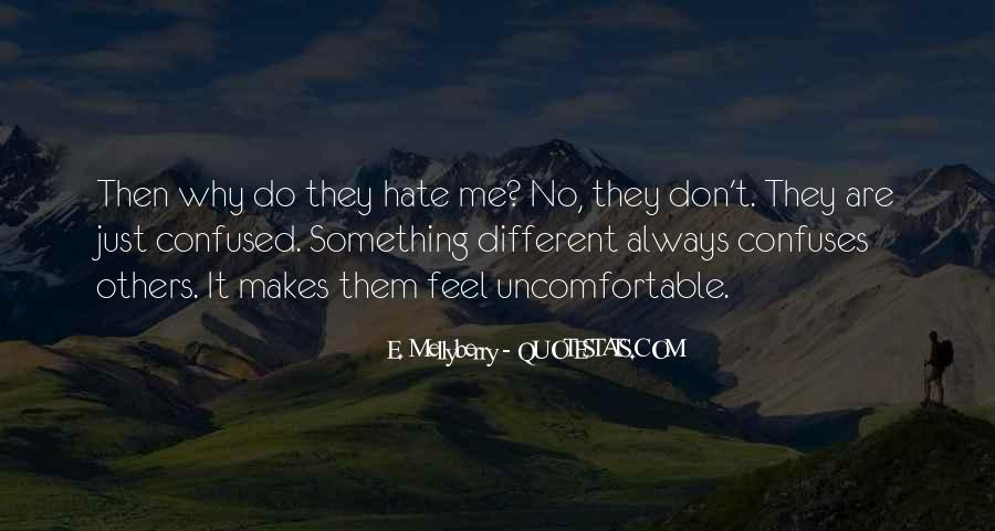 E. Mellyberry Quotes #262334