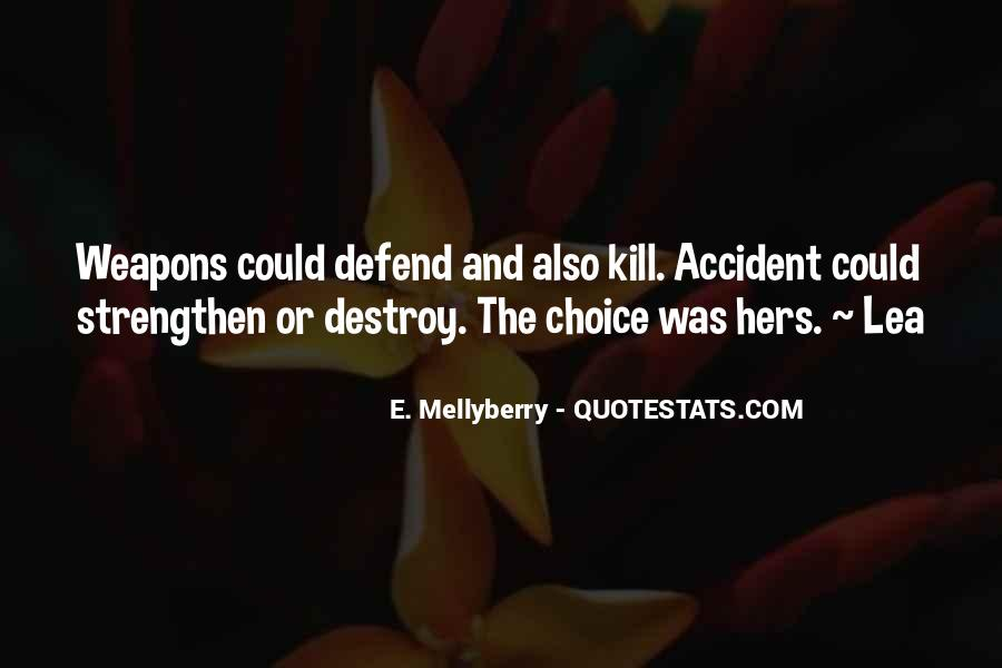 E. Mellyberry Quotes #288106