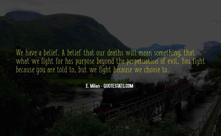 E. Milan Quotes #659308