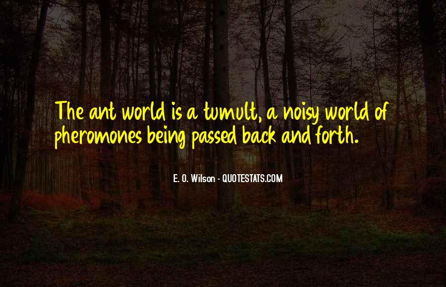 E. O. Wilson Quotes #1134518