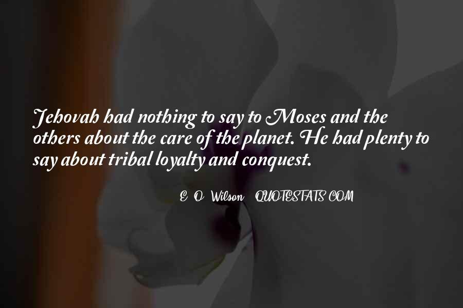 E. O. Wilson Quotes #1469079