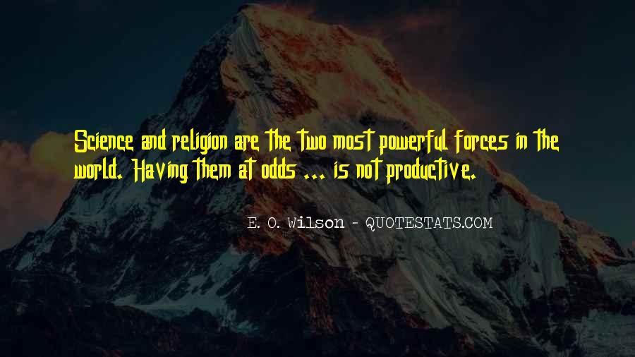 E. O. Wilson Quotes #1504294