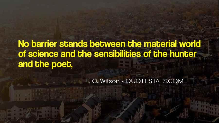 E. O. Wilson Quotes #1546510