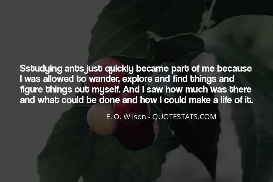 E. O. Wilson Quotes #1577691