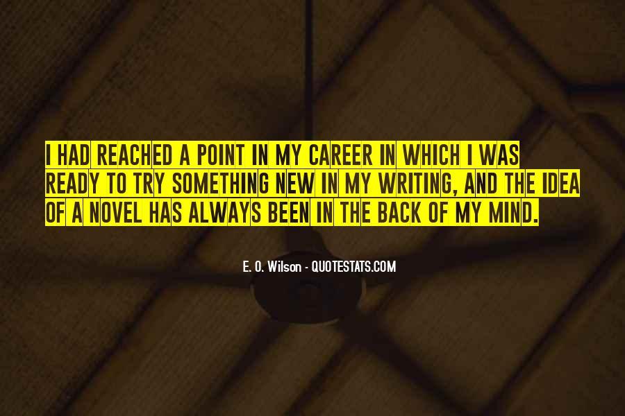 E. O. Wilson Quotes #1579800