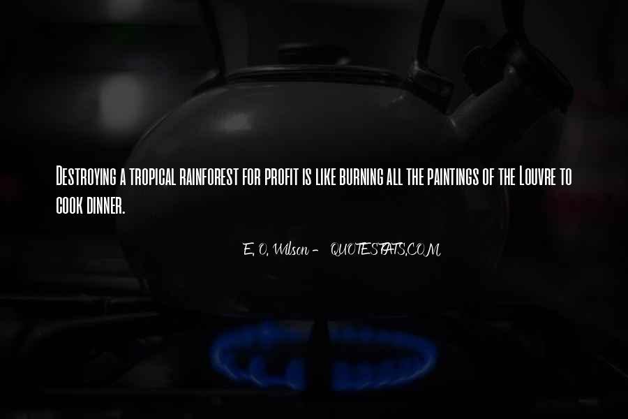 E. O. Wilson Quotes #1700661
