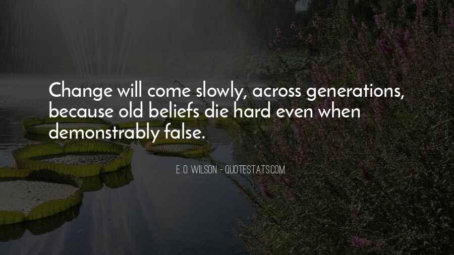 E. O. Wilson Quotes #1750693