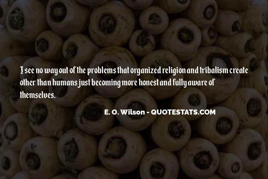 E. O. Wilson Quotes #179003
