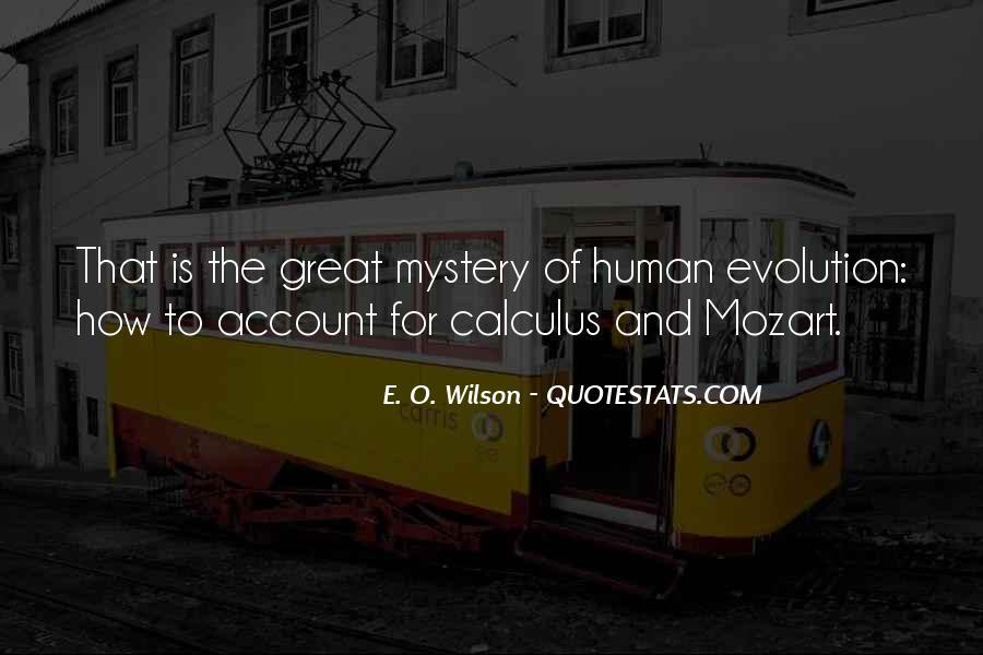 E. O. Wilson Quotes #1799687