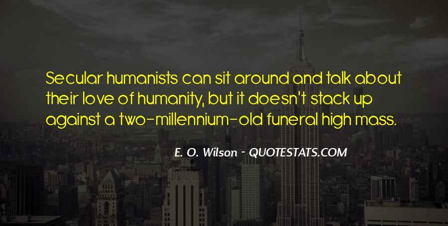 E. O. Wilson Quotes #1867062