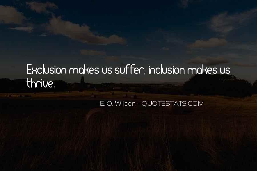 E. O. Wilson Quotes #207029