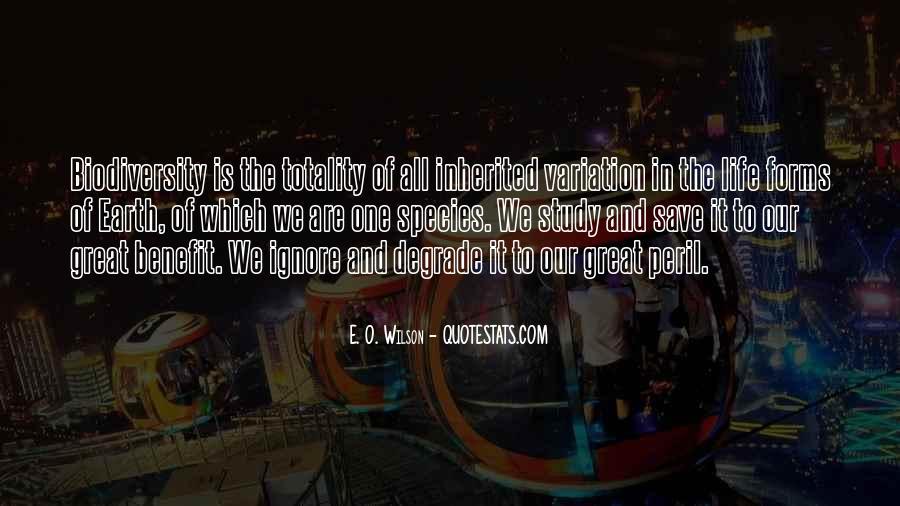 E. O. Wilson Quotes #224087
