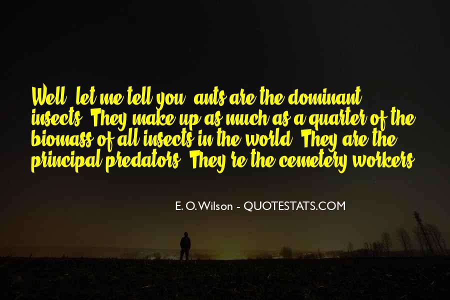 E. O. Wilson Quotes #294226