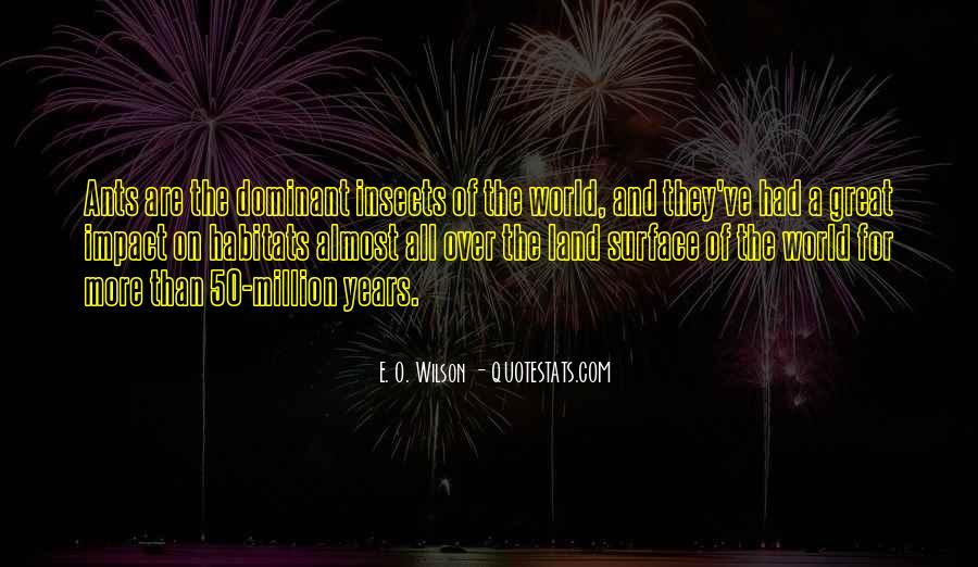 E. O. Wilson Quotes #350244