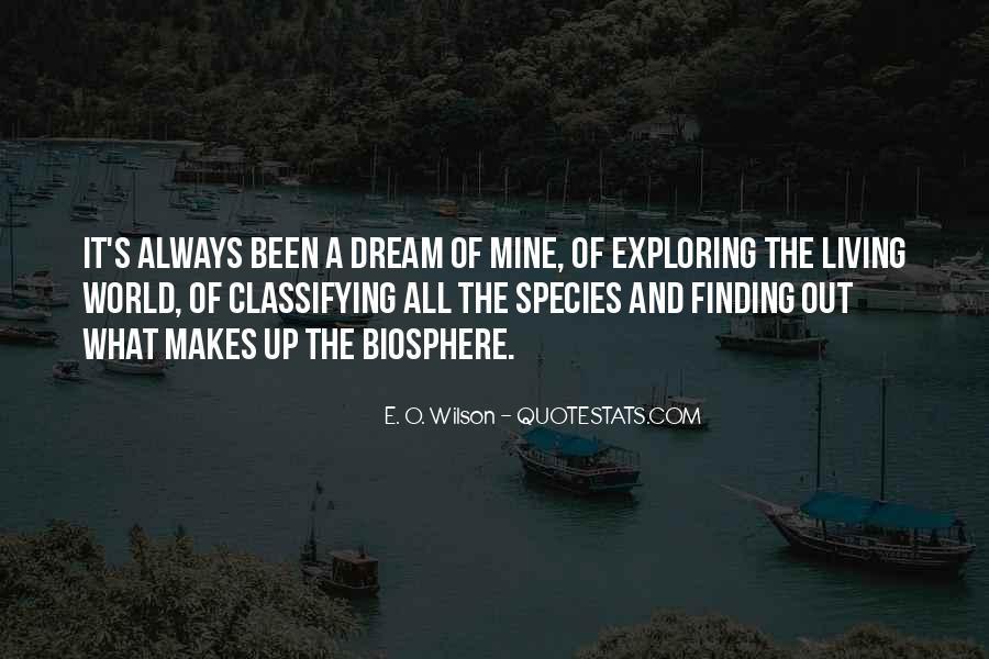 E. O. Wilson Quotes #429399