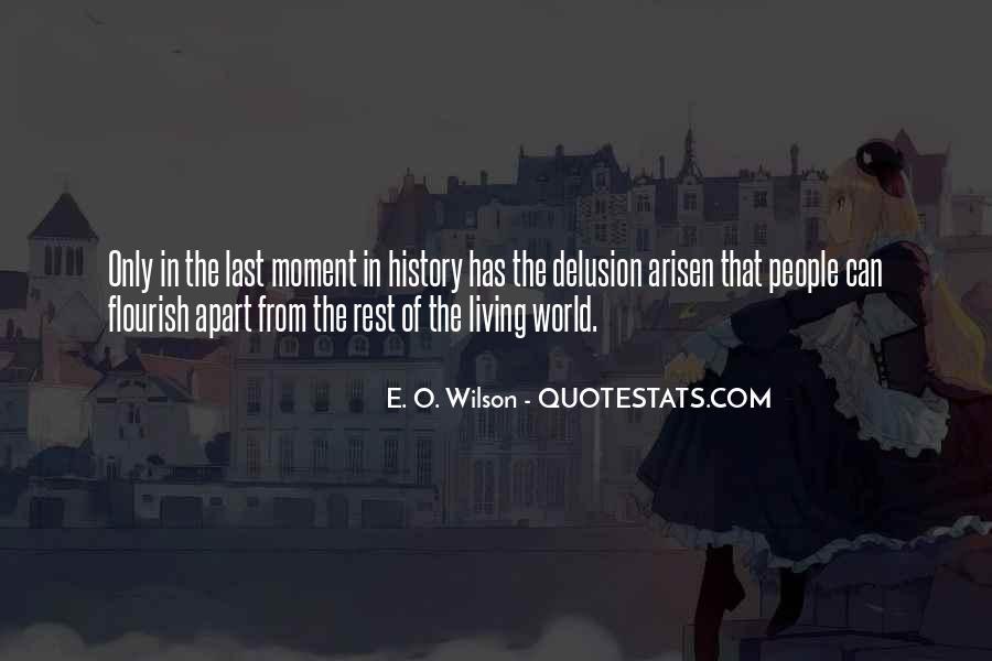 E. O. Wilson Quotes #570541