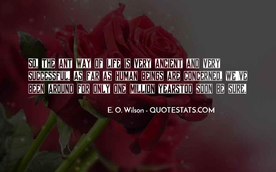E. O. Wilson Quotes #693337
