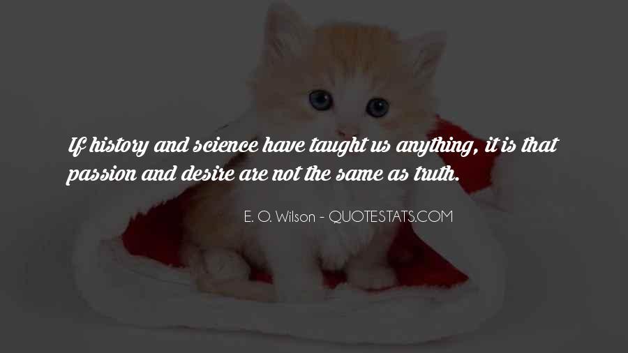 E. O. Wilson Quotes #734279
