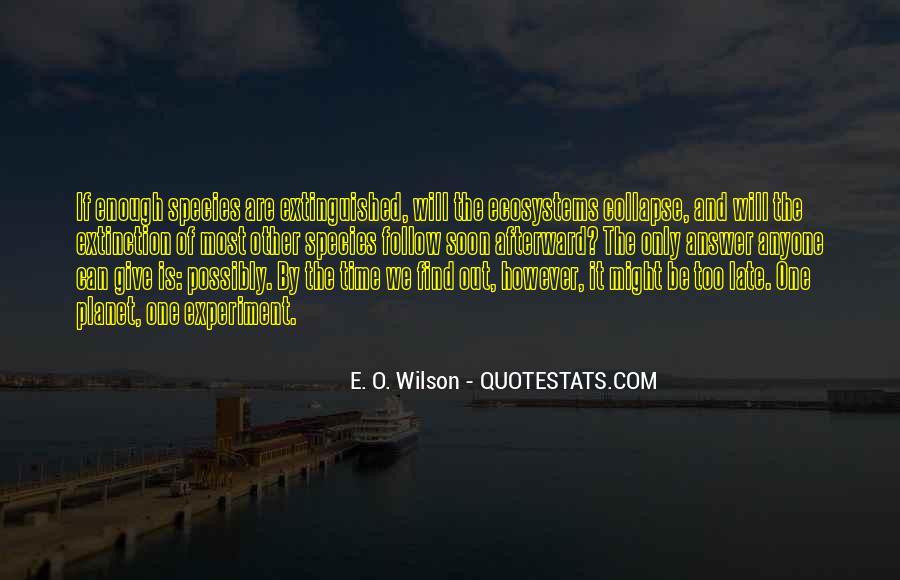 E. O. Wilson Quotes #76488