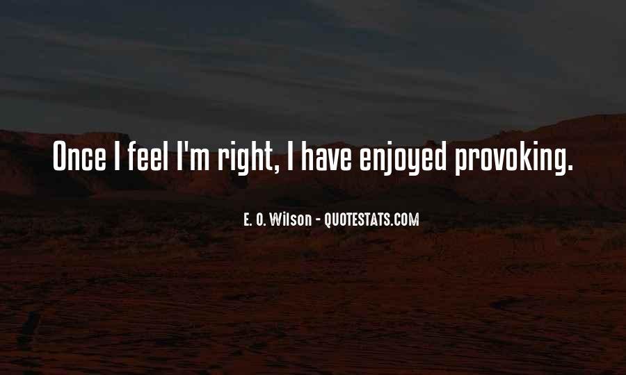 E. O. Wilson Quotes #822441