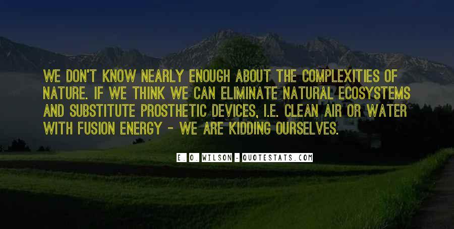 E. O. Wilson Quotes #824674