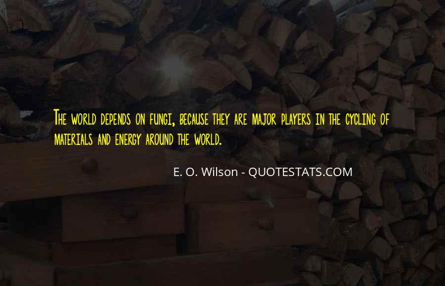 E. O. Wilson Quotes #95268