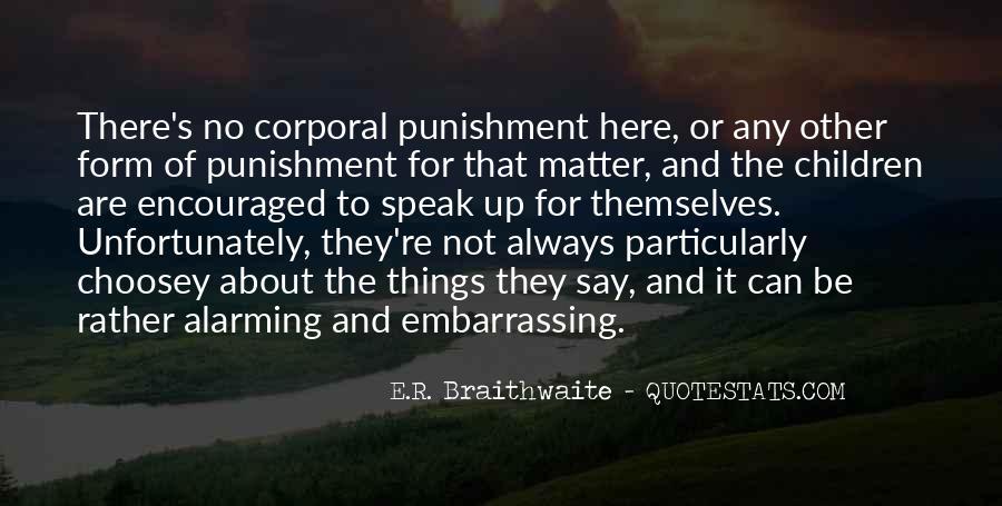 E.R. Braithwaite Quotes #1017213