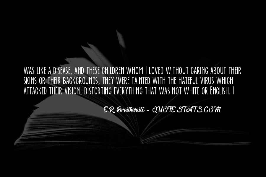E.R. Braithwaite Quotes #126799