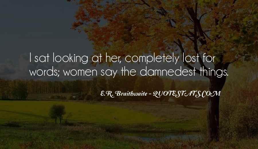 E.R. Braithwaite Quotes #14789