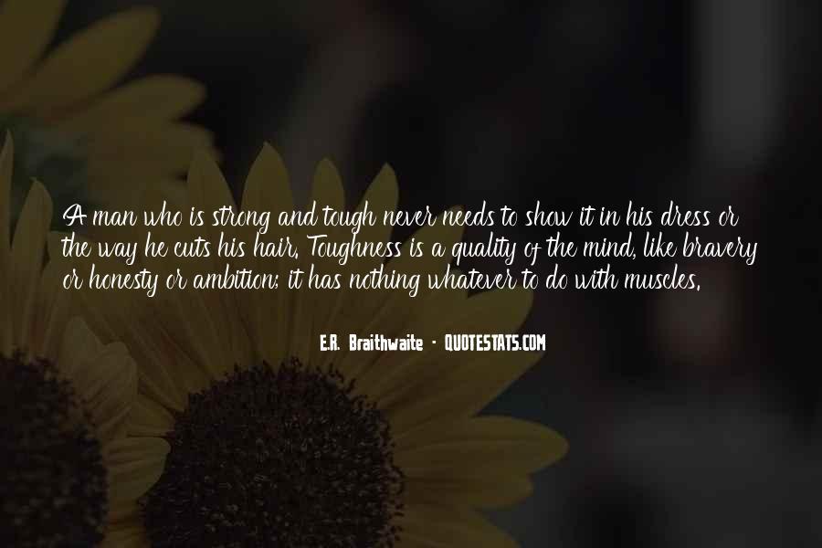 E.R. Braithwaite Quotes #607111