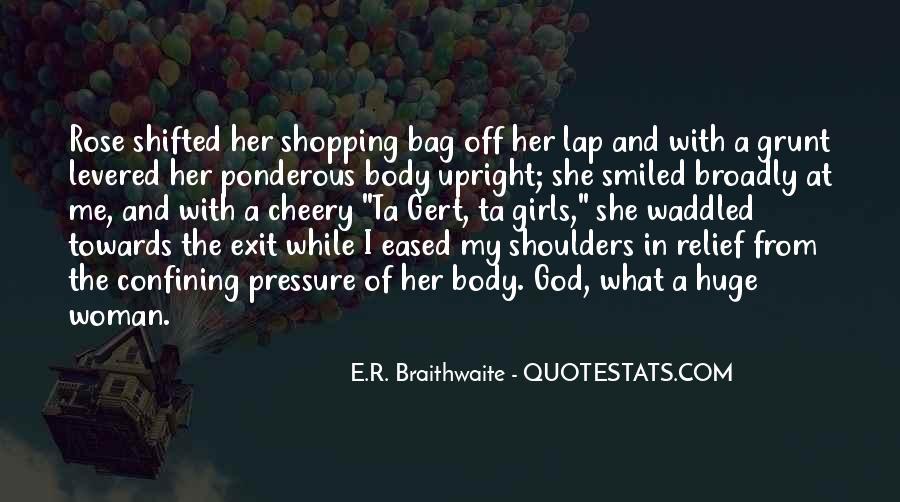 E.R. Braithwaite Quotes #736057
